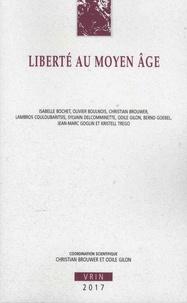 Christian Brouwer - La liberté au Moyen Age.