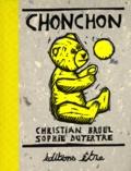 Christian Bruel et Sophie Dutertre - Chonchon.