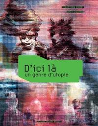 Christian Bruel et Katy Couprie - D'ici là - Un genre d'utopie.