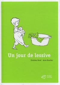 Christian Bruel et Anne Bozellec - Un jour de lessive.