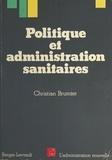 Christian Brumter - Politique et administration sanitaires.