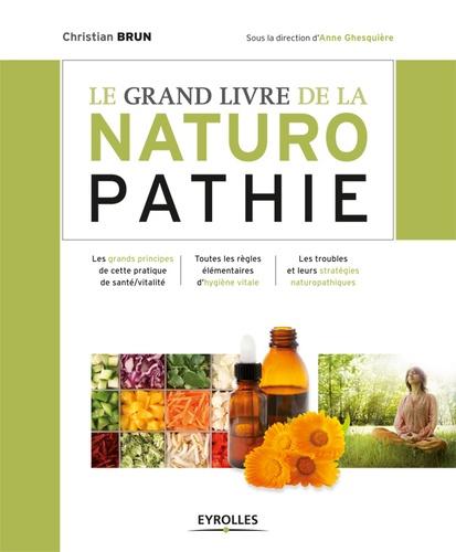Le grand livre de la naturopathie - Christian Brun - 9782212020120 - 13,99 €