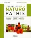 Christian Brun - Le grand livre de la naturopathie.