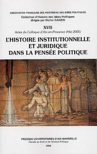 Christian Bruschi et Gérard Guyon - L'histoire institutionnelle et juridique dans la pensée politique.