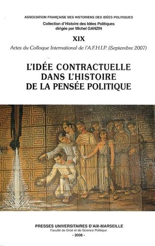 Christian Bruschi - L'idée contractuelle dans l'histoire de la pensée politique.