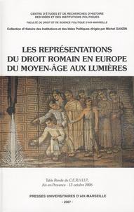 Christian Bruschi - Les représentations du droit romain en Europe du Moyen Age aux Lumières.