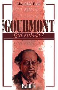 Christian Buat - Rémy de Gourmont.