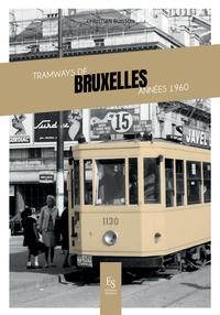 Goodtastepolice.fr Tramways de Bruxelles années 1960 Image