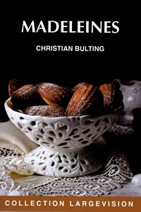 Christian Bulting - Madeleines.