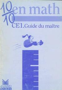 Christian Buonomo - 10/10 en math CE1 - Guide du maître.