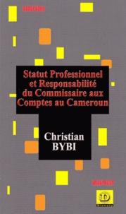 Statut professionnel et responsabilité du commissaire aux comptes au Cameroun.pdf