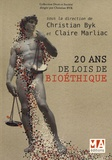 Christian Byk et Claire Marliac - 20 ans de lois de bioéthique.