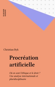 Christian Byk - PROCREATION ARTIFICIELLE.