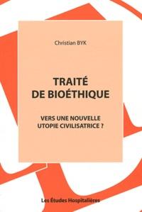 Feriasdhiver.fr Traité de bioéthique - Vers une nouvelle utopie civilisatrice ? Image