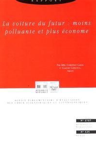Christian Cabal et Claude Gatignol - Rapport sur la définition et les implications du concept de voiture propre.