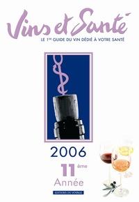 Christian Cabrol - Vins et santé - Edition 2006.