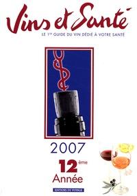 Christian Cabrol et Joseph Darras - Vins et Santé - Le premier guide du vin dédié à votre santé.
