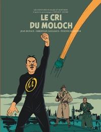 Christian Cailleaux et Etienne Schréder - Les aventures de Blake et Mortimer Tome 27 : Le cri du Moloch.