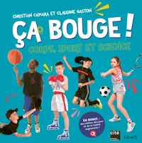 Christian Camara et Claudine Gaston - Ca bouge ! - Corps, sport et science.