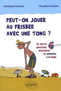 Histoiresdenlire.be Peut-on jouer au frisbee avec une tong ? - Et autres questions amusantes de sciences à la plage Image