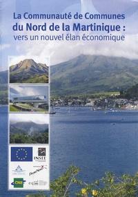 Deedr.fr La communauté de communes du Nord de la Martinique : vers un nouvel élan économique Image