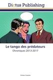 Christian Campiche - Le tango des prédateurs.