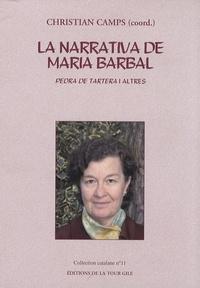 Christian Camps - La narrativa de Maria Barbal - Pedra de tartera i altres.
