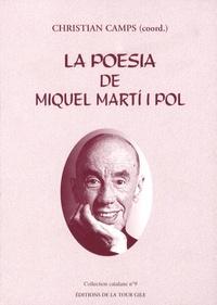 Christian Camps - La poesia de Miquel Marti i Pol.