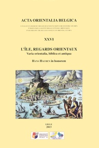 Christian Cannuyer - L'île, regards orientaux - Varia orientalia, biblica et antiqua.