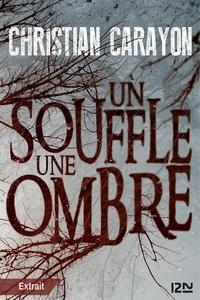 Christian Carayon - Un souffle, une ombre - extrait gratuit.