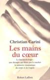 Christian Carini - Les mains du coeur.