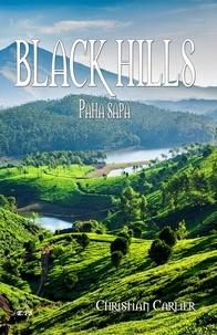 Christian Carlier - Black Hills - Paha Sapa.