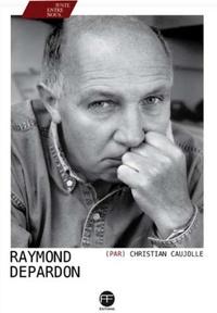 Christian Caujolle - Raymond Depardon.