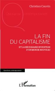Lemememonde.fr La fin du capitalisme - Et la nécessaire invention d'un monde nouveau Image