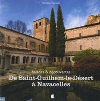 Christian Cayssiols - De Saint-Guilhem-le-Désert à Navacelles.