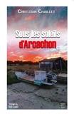 Christian Chaillet - Croisière en eaux troubles sur le bassin.
