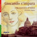 Christian Chapus - Giocando s'impara - Cent exercices d'italien.