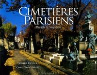 Christian Charlet et Xavier Richer - Cimetières parisiens - Pluriels et Singuliers.