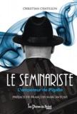 Christian Chatillon - Le Séminariste - L'empereur de Pigalle.