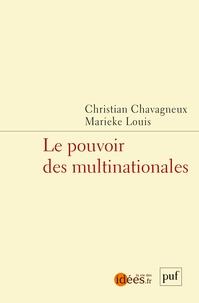 Christian Chavagneux et Marieke Louis - Le pouvoir des multinationales.