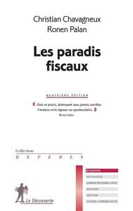 Christian Chavagneux et Ronen Palan - Les paradis fiscaux.