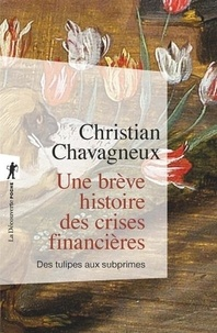 Livres numériques téléchargeables gratuitement pour kindle Une brève histoire des crises financières  - Des tulipes aux subprimes