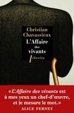 Christian Chavassieux - L'affaire des vivants.