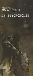 Christian Chavassieux - Le psychopompe.