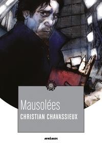 Christian Chavassieux - Mausolées.