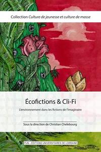 Christian Chelebourg - Ecofictions & Cli-Fi - L'environnement dans les fictions de l'imaginaire.