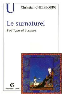 Christian Chelebourg - Le surnaturel.