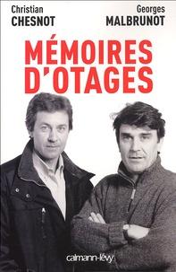 Christian Chesnot et Georges Malbrunot - Mémoires d'otages - Notre contre-enquête.