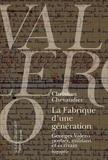 Christian Chevandier - La fabrique d'une génération - Georges Valero, postier, militant et écrivain.