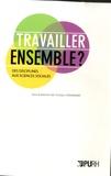 Christian Chevandier - Travailler ensemble ? - Des disciplines aux sciences sociales.